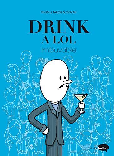 9782501099585: Drink a LOL - Imbuvable
