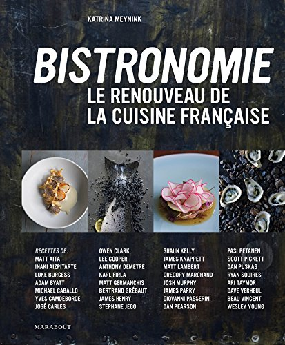 9782501100267: Bistronomie - Le renouveau de la cuisine française