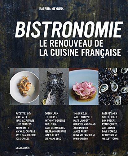 9782501100267: Bistronomie - Le renouveau de la cuisine fran�aise