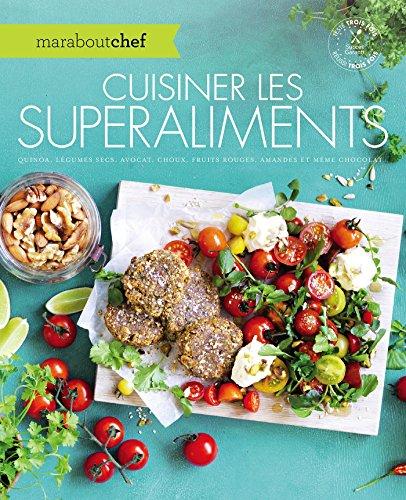 9782501100311: Cuisiner les superaliments