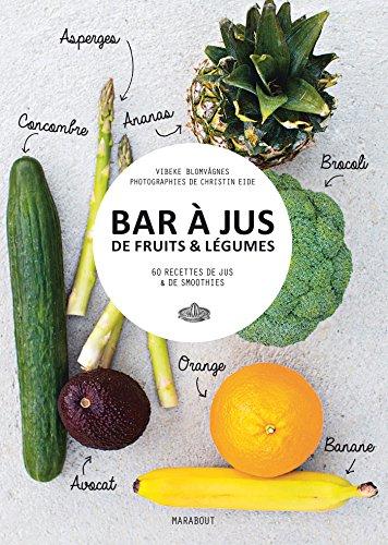 BAR A JUS DE FRUITS & LÉGUMES: COLLECTIF