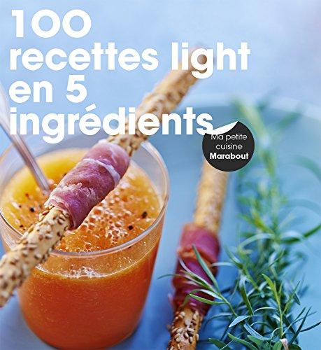 9782501100427: 100 recettes light en 5 ingrédients