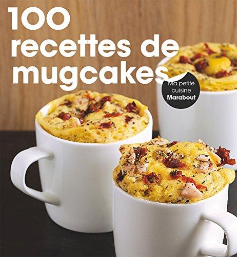 9782501100496: 200 recettes de mugcakes