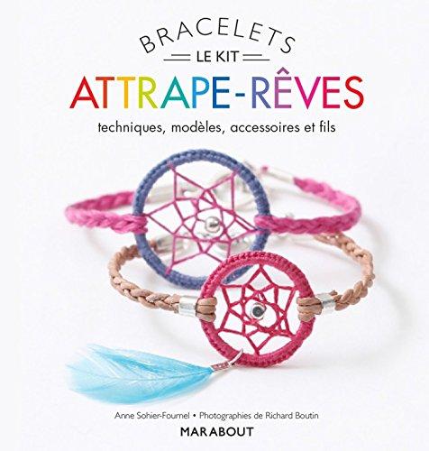 9782501100687: Kit Bracelets attrape rêves - Techniques et modèles
