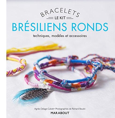 KIT BRACELETS BRÉSILIENS RONDS: DELAGE-CALVET AGN�S