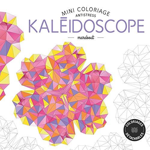 9782501101073: Mini coloriage antistress kaléidoscope