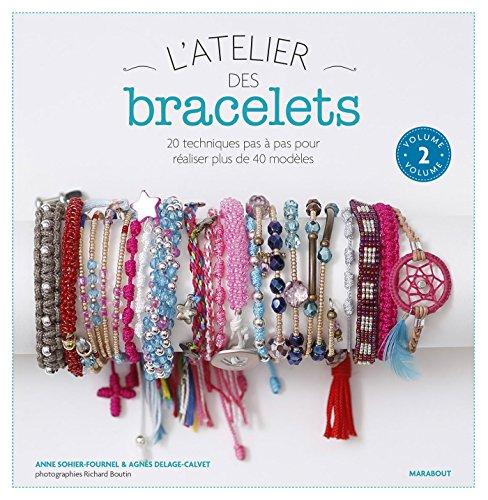 ATELIER DES BRACELETS (L') T.02: SOHIER-FOURNEL ANNE