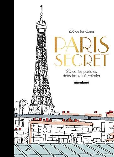 9782501101561: Paris secret - 20 cartes postales à colorier [ coloring post cards ] (French Edition)