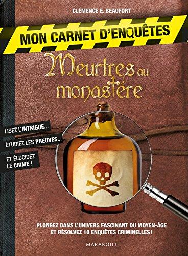 MEURTRES AU MONASTÈRE (ENQUÊTES CRIMINELLES): BEAUFORT CLÉMENCE