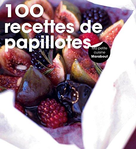 9782501103275: 100 recettes de papillottes