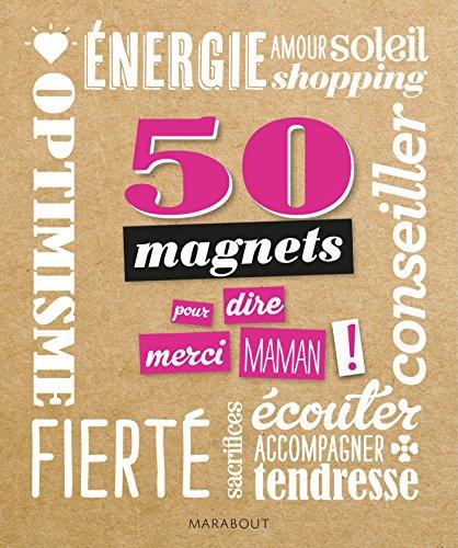 9782501103619: 50 Magnets Merci maman !