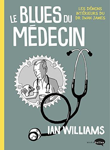 BLUES DU MÉDECIN (LE): WILLIAMS IAN