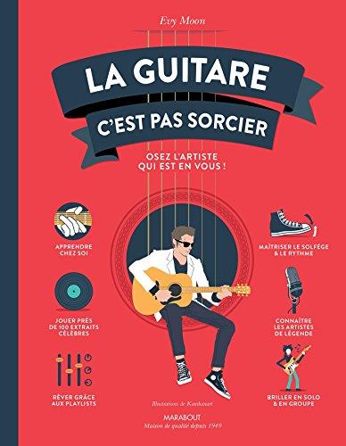 GUITARE C'EST PAS SORCIER (LA): MOON EVY