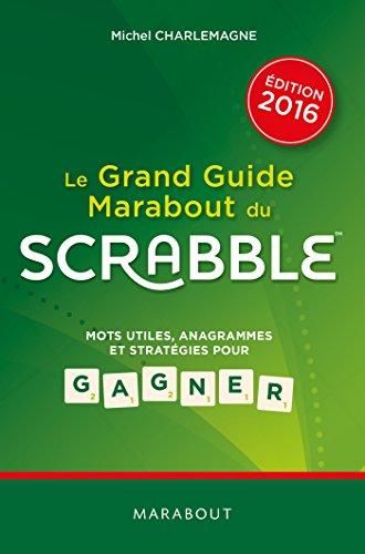 9782501105262: Le Grand guide Marabout du Scrabble