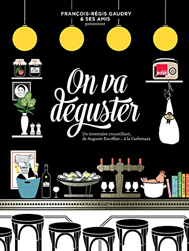 9782501109499: On va deguster [ Bible Culinaire Gastronomique ] (French Edition)