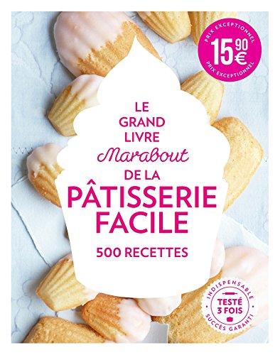 9782501109505 Le Grand Livre Marabout De La Patisserie Facile
