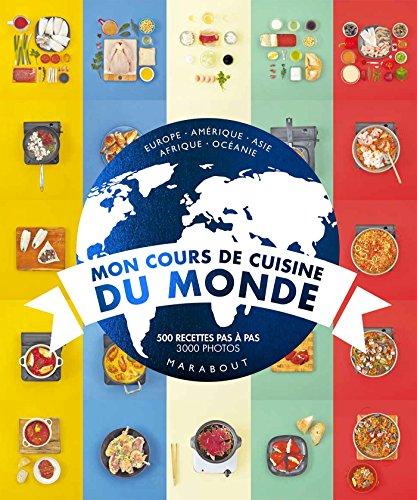 9782501109574: Mon Cours de Cuisine - Cuisine du monde