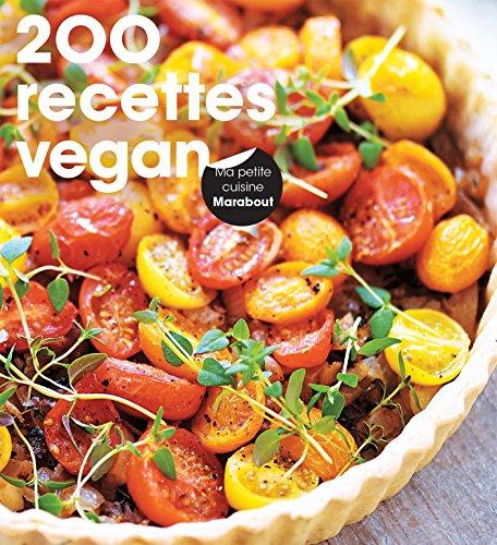 9782501109765: 200 recettes Vegan