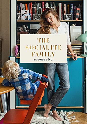 9782501113304: The socialite family le guide déco: 31631 (Tendance - Déco)
