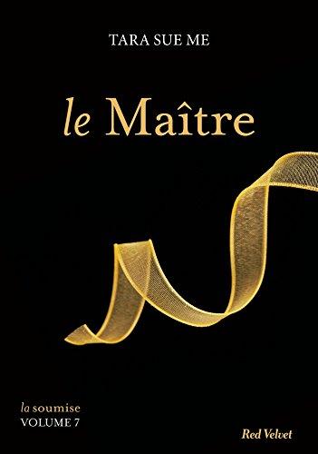 SOUMISE (LA) T.07 : LE MAÎTRE: SUE ME TARA