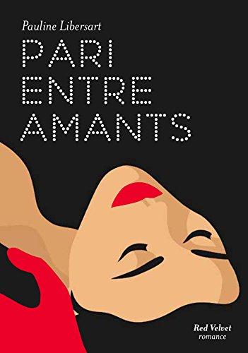PARI ENTRE AMANTS: LIBERSART PAULINE