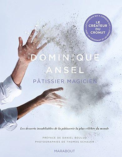 9782501116732: Dominique Ansel: Pâtissier magicien (Cuisine)