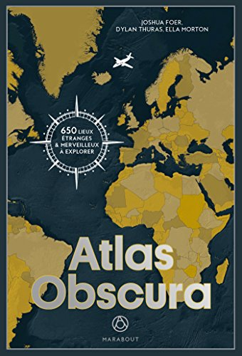 9782501117340: Atlas Obscura - 650 lieux etranges et merveilleux a explorer (French Edition)