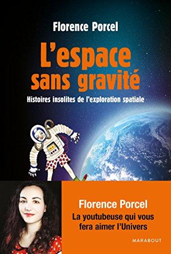 9782501117739: L'espace sans gravité: Histoires insolites de l'exploration spatiale (Loisirs Illustrés)