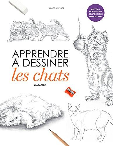 9782501121439: Apprendre à dessiner les chats