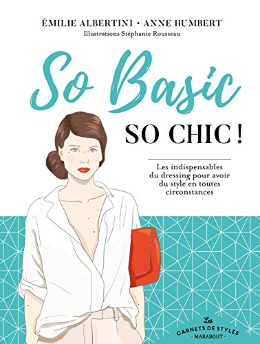 Carnet de style so basic so chic: Emilie Albertini; Anne