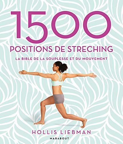 9782501134248: 1500 positions de stretching: La bible de la souplesse et du mouvement