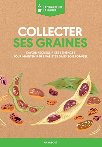 9782501137720: La permaculture en pratique : collecter ses graines