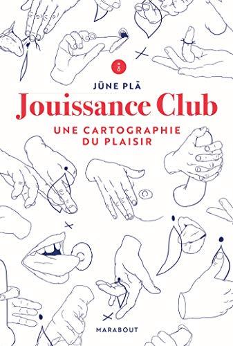 9782501144209: Jouissance Club: Une cartographie du plaisir