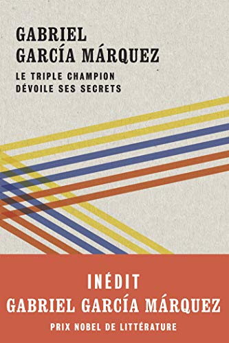 9782501147637: Le triple champion dévoile ses secrets