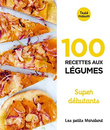 9782501149921: Les Petits Marabout - 100 recettes aux légumes - Super débutant