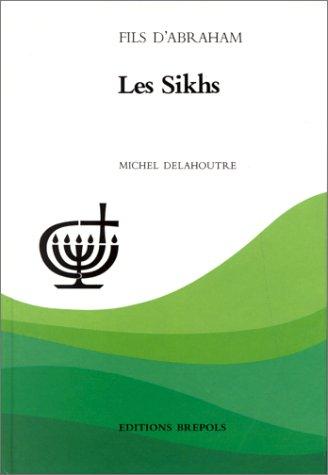 Les Sikhs: Delahoutre, Michel