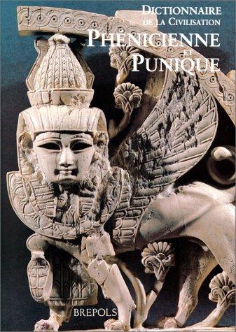 9782503500331: Dictionnaire de la civilisation phénicienne et punique (French Edition)