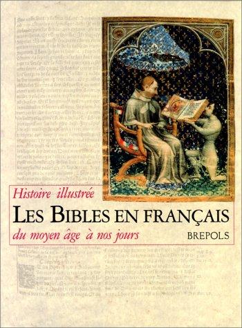 9782503500591: Les Bibles En Francais: Histoire (French Edition)