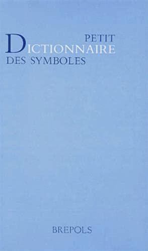 9782503502458: Petit dictionnaire des symboles