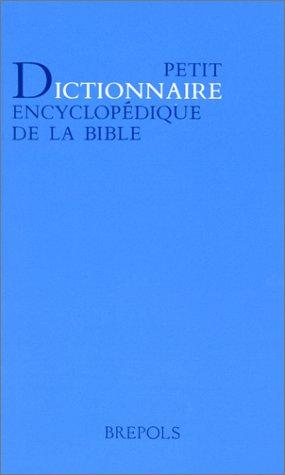 petit dictionnaire encyclopedique de la bible: Abbaye de Maredsous. Centre informatique et Bible