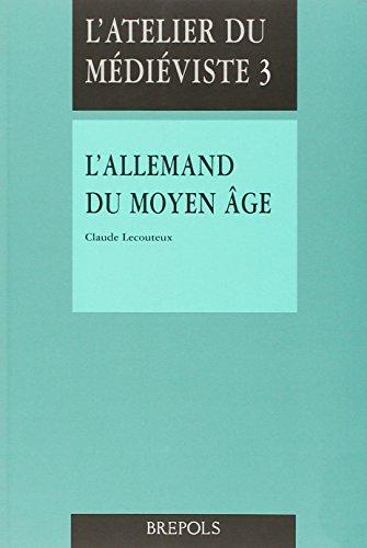 9782503503127: L'anglais medieval: Introduction, textes commentes et traduits (L'Atelier du medieviste) (French Edition)
