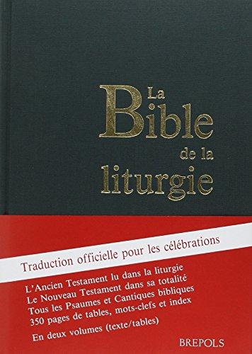 La Bible de la liturgie: Bible. Français. Extraits. 1993