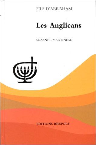 ANGLICANS (LES): MARTINEAU SUZANNE