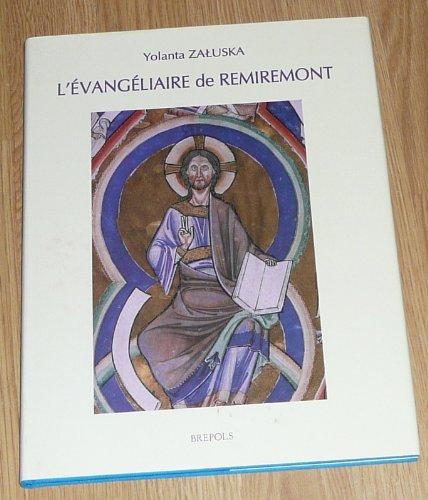 L'Évangéliaire de Remiremont: Une oeuvre canoniale des: Y. Zaluska