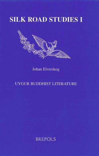 Uygur Buddhist Literature : : (Silk Road Studies, 1): Elverskog, Johan