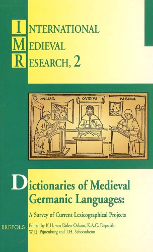 Dictionaries of Medieval Germanic Languages (IMR 2): K.H. Dalen-Oskam; K.A.C.
