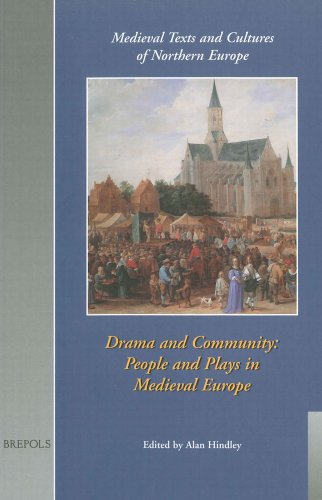 9782503507675: Drama and Community: People and Plays in Medieval Europe (MEDIEVAL TEXTS AND CULTURES OF NORTHERN EUROPE)