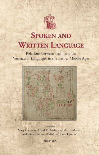 9782503507705: Spoken and Written Language: Relations Between Latin and the Vernacular Languages in the Earlier Middle Ages (Utrecht Studies in Medieval Literacy)