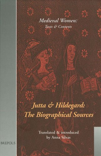 9782503507798: Jutta and Hildegard: the Biographical Sources (Medieval Women: Texts and Contexts)
