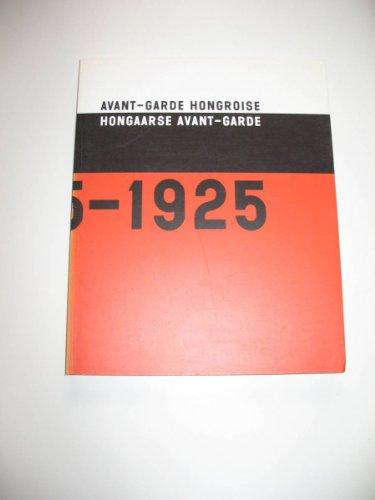 9782503509730: Avant-Garde Hongroise - 1915-1925. Hongaarse avant-garde